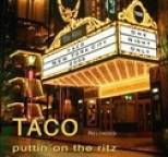 Taco - Puttin on the Ritz