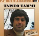 Taisto Tammi - 20 Suosikkia / Tango merellä