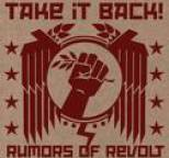 Take It Back! - Rumors Of Revolt