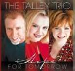 Talley Trio - Hope For Tomorrow