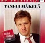 Taneli Mäkelä - 20 Suosikkia / Vanhan veräjän luona