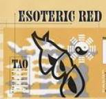 Tao - Esoteric Red