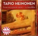 Tapio Heinonen - Samanlainen Onni - 15 Suosikkia