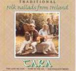 Tara - Traditional Folk Ballads From Ireland