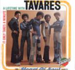 Tavares - It Only Takes a Minute: A Lifetime with Tavares