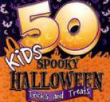 The Hit Crew - 50 Kids Spooky Halloween Tricks And Treats