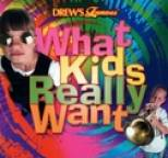 The Hit Crew - Drew's Famous - What Kids Really Want