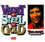 Tom Jones - Velvet + Steel = Gold - Tom Jones 1964-1969