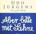 Udo Jürgens - Aber bitte mit Sahne (CD 1)