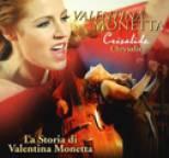 Valentina Monetta - La Storia Di Valentina Monetta