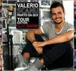 Valerio Scanu - Parto da qui (Tour Edition)