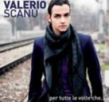 Valerio Scanu - Per Tutte Le Volte Che...