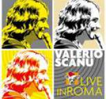 Valerio Scanu - Valerio Scanu Live in Roma