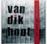 Van Dik Hout - Het Beste Van 1994 - 2001