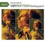 Van Morrison - Playlist: The Very Best Of Van Morrison
