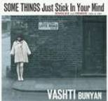 Vashti Bunyan - Some Things Just Stick in My Mind