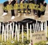 Wakefield - American Made