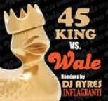 Wale - Scion  A/V Remix Project: 45 King (Part 1)