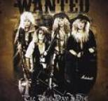 Wanted - Til the Day I Die