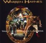 Warren Haynes - Tales Of Ordinary Madness