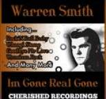 Warren Smith - Im Gone Real Gone