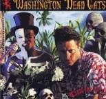 Washington Dead Cats - Treat Me Bad