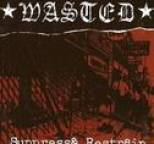 Wasted - Suppress & Restrain