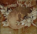 Watch Me Fall - Worn