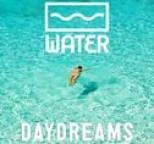 Water - Daydreams