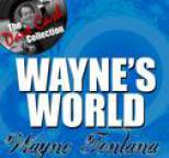 Wayne Fontana - Wayne's World - [The Dave Cash Collection]
