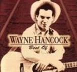 Wayne Hancock - Best Of