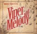Wayne Hancock - Viper of Melody