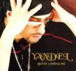 Yandel - Quien Contra Mi