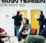 Yann Tiersen - C'était Ici