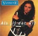 Yasmine - Als Jij Dat Wil