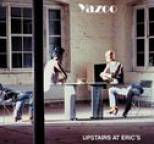 Yazoo - Upstairs At Erics (Remastered)