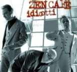 Zen Café - Idiootti